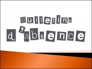 Bulletins d'absence